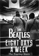 THE BEATLES EIGHT DAYS A WEEK ‐ THE TOURING YEARS