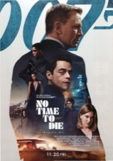 007 NO TIME TO DIE ノー・タイム・トゥ・ダイ